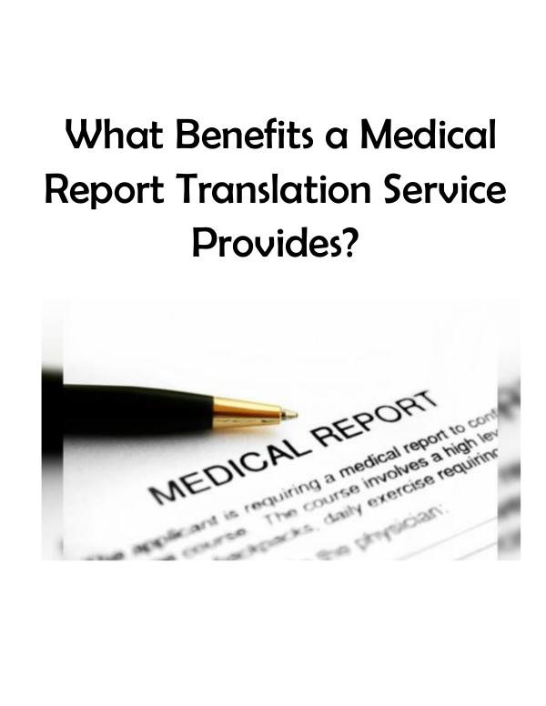 What Benefits a Medical Report Translation Service Provides? in india
