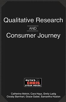 Ruth's Chris Qualitative Research and Consumer Journey