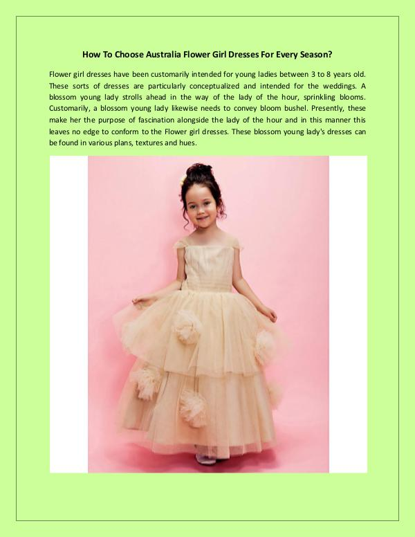 How To Choose Australia Flower Girl Dresses For Every Season? Flower girl dresses have been customarily intended