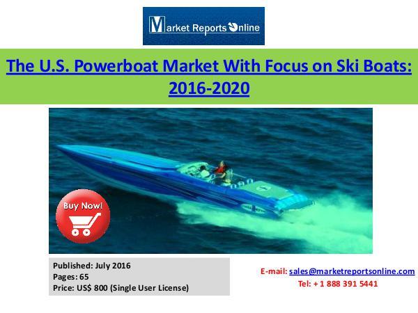 Powerboat Market Analysis in U.S July 2016