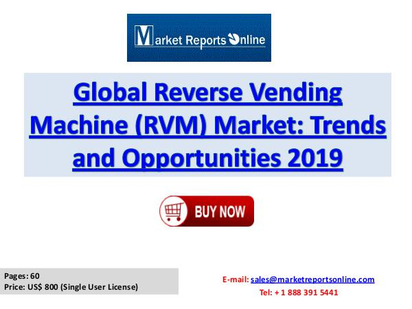 Global Reverse Vending Machine Market 2019 Forecast Report Feb