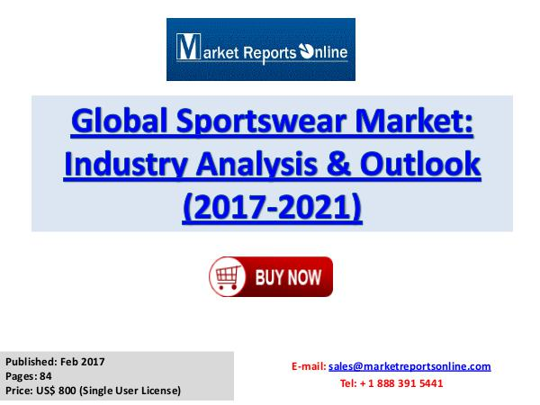 World Sportswear Market Forecast 2021 Feb 2017