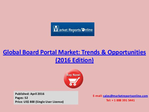 Board Portal Industry Analysis & 2020 Forecasts Research Report April 2016