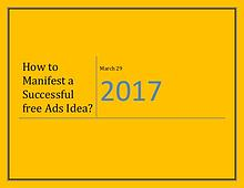 How to Manifest a Successful free Ads Idea?