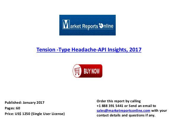 2017 Tension -Type Headache-API Insights & Analysis Jan 2017