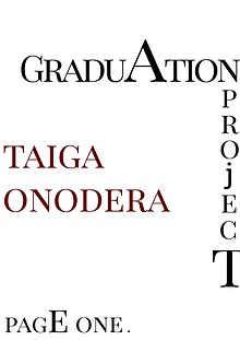 Graduation Project Taiga Onodera