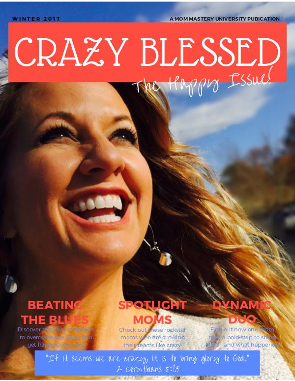 Crazy Blessed Volume 1