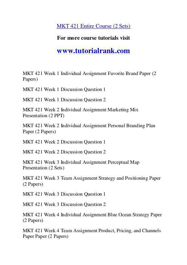 mkt 421 week 2 personal branding paper Here is the best resource for homework help with mkt 421 : marketing at   week 2 personal branding plan paper university of phoenix marketing  mkt.