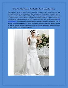 A Line Wedding Dresses - The Most Excellent Decision For Brides