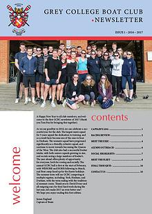 Grey College Boat Club Newsletter - Issue 1 Michaelmas Term 2016