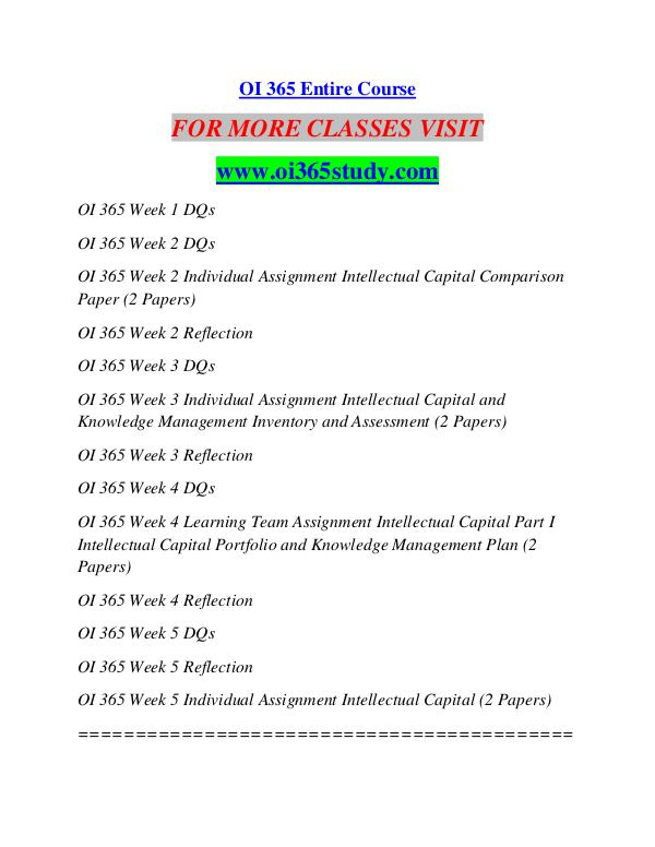 oi 365 week 3 learning team Oi 365 entire course\nfor more classes visit \nwwwindigohelpcom\n \nthis tutorial contains 2 papers for all individual and team assignments\noi 365 week 1 dqs\noi 365 week 2 dqs\noi 365 week 2 individual assignment intellectual capital comparison paper (2 papers)\noi 365 week 2 reflection\noi.