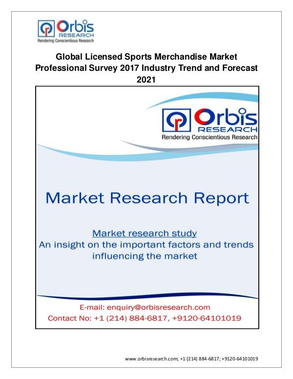 Global Licensed Sports Merchandise Market Professional Survey 2017 In Jan 2017