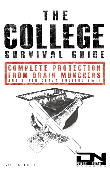 Determined Nation Magazine Vol. 4 Iss. 1: The College Survival Guide Volume 4 Sept 2014