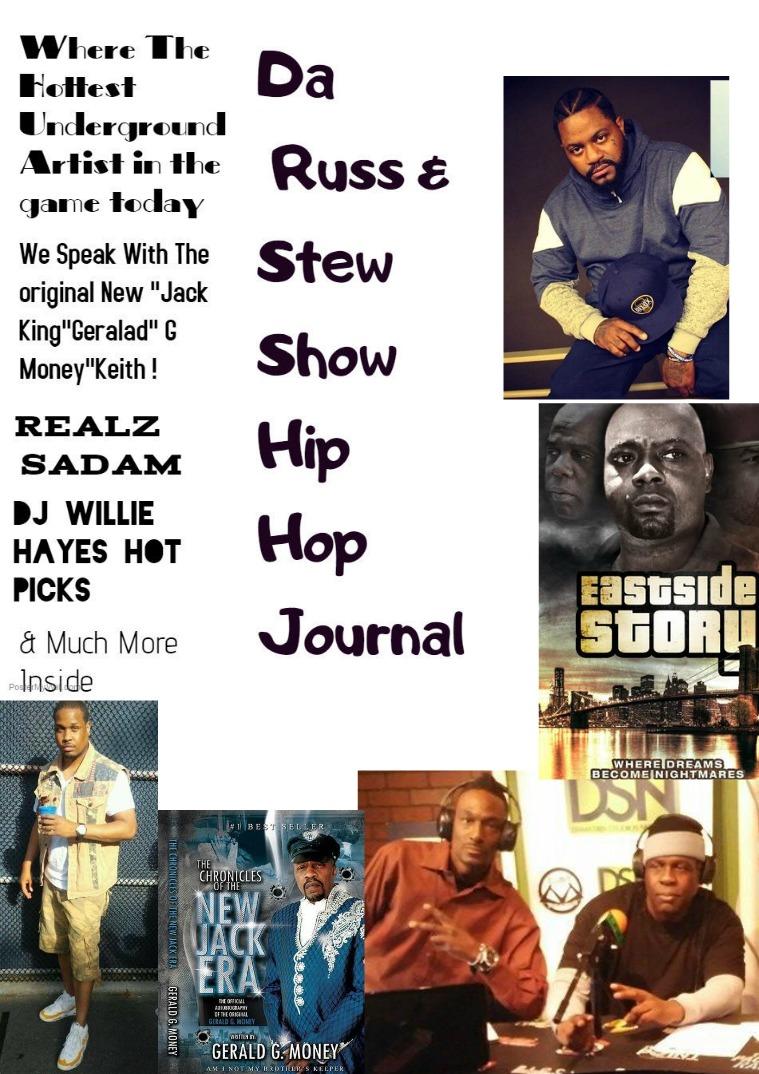 Russ & Stew Show  Hip Hop Journal Da Russ And Stew Show Hip hop Journal vol1