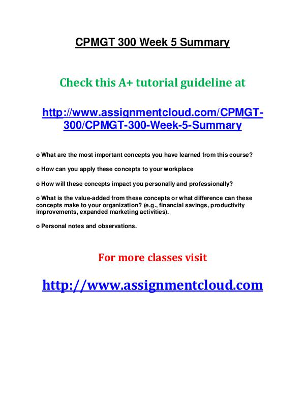 uop cpmgt 300 entire course UOP CPMGT 300 Week 5 Summary