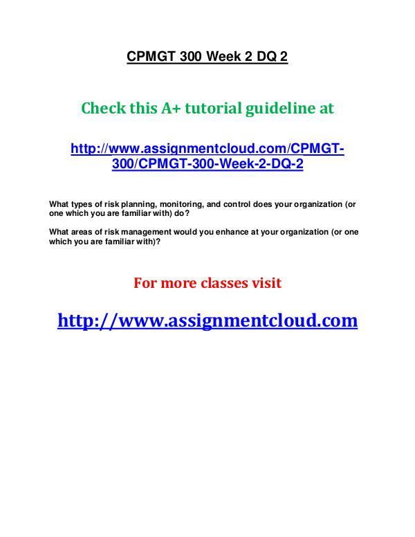 uop cpmgt 300 entire course UOP CPMGT 300 Week 2 DQ 2