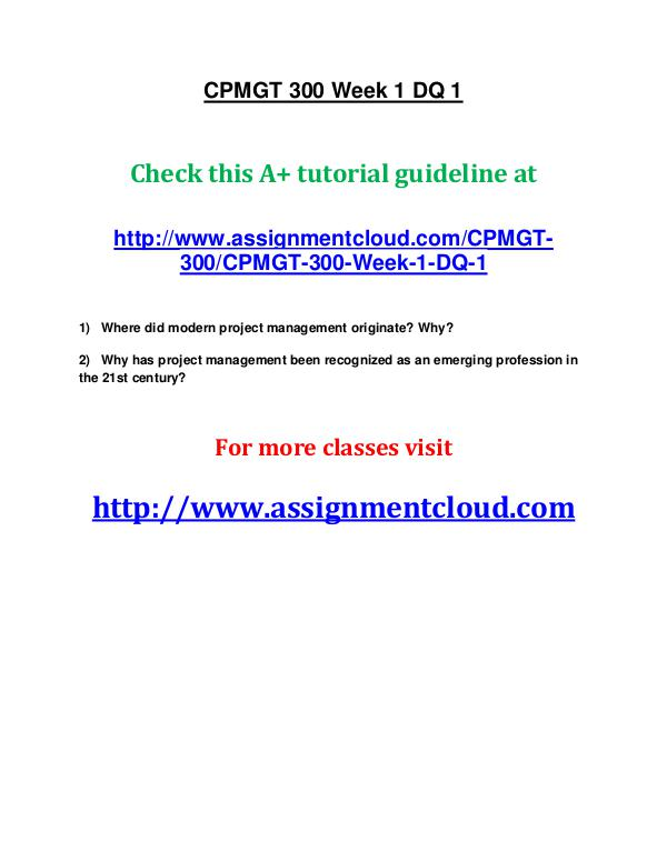 uop cpmgt 300 entire course UOP CPMGT 300 Week 1 DQ 1