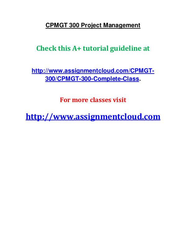 uop cpmgt 300 entire course UOP CPMGT 300 Project Management