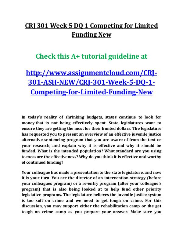 ASH CRJ 301 Entire Course New ash CRJ 301 Week 5 DQ 1 Competing for Limited Fund