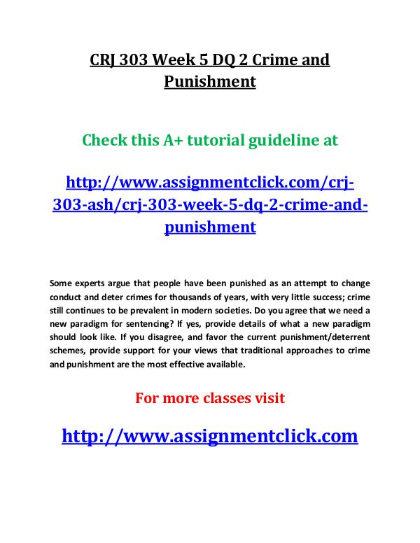 ASH CRJ 303 Entire course CRJ 303 Week 5 DQ 2 Crime and Punishment