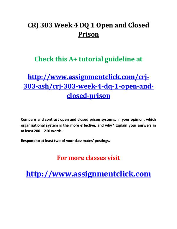 CRJ 303 Week 4 DQ 1 Open and Closed Prison