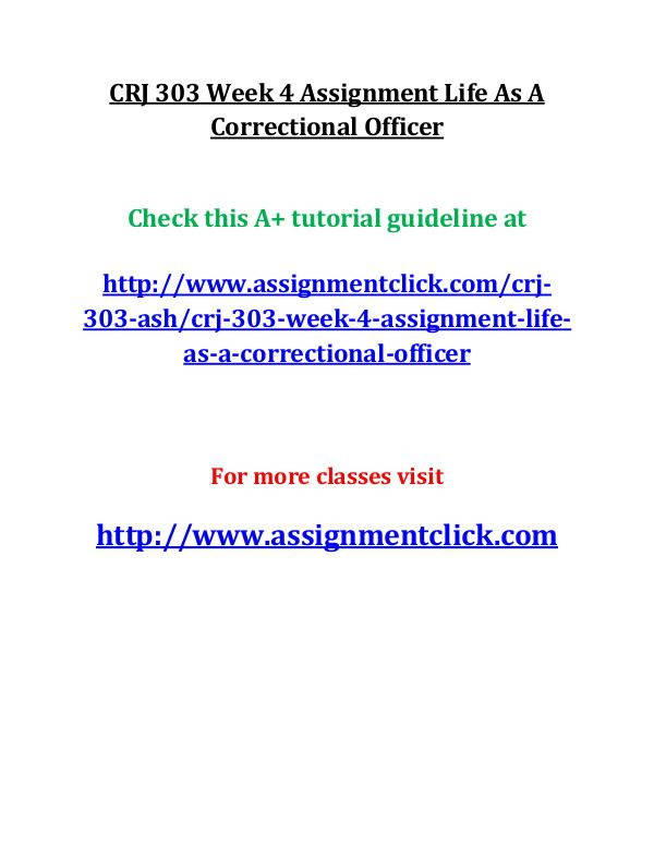 CRJ 303 Week 4 Assignment Life As A Correctional O
