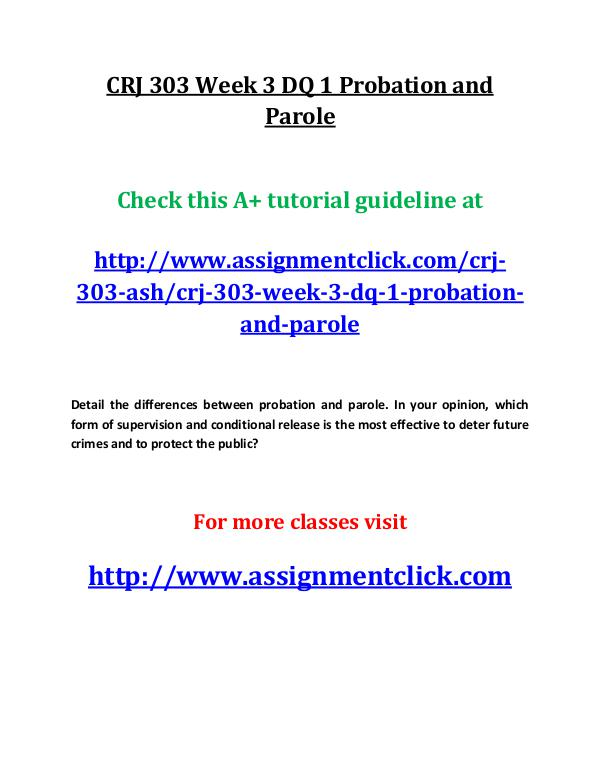 ASH CRJ 303 Entire course CRJ 303 Week 3 DQ 1 Probation and Parole