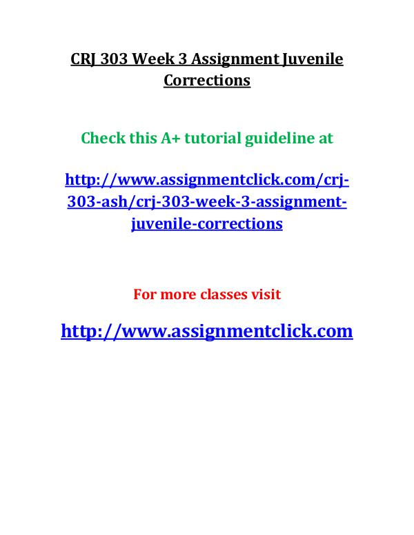 CRJ 303 Week 3 Assignment Juvenile Corrections