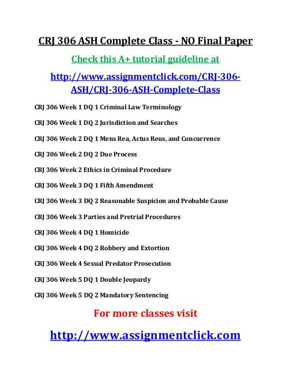 ASH CRJ 306 Entire Course ASH CRJ 306 ASH Complete Class