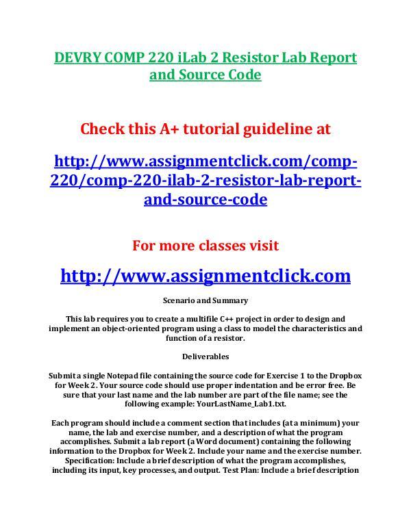 Devry COMP 220 Entire Course DEVRY COMP 220 iLab 2 Resistor Lab Report and Sour