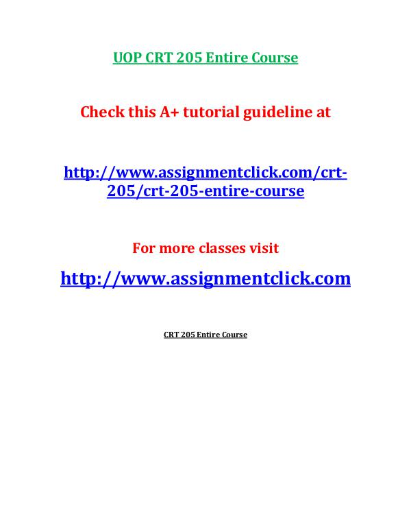UOP CRT 205 Entire Course