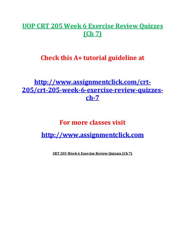 UOP CRT 205 Week 6 Exercise Review Quizzes (Ch 7)