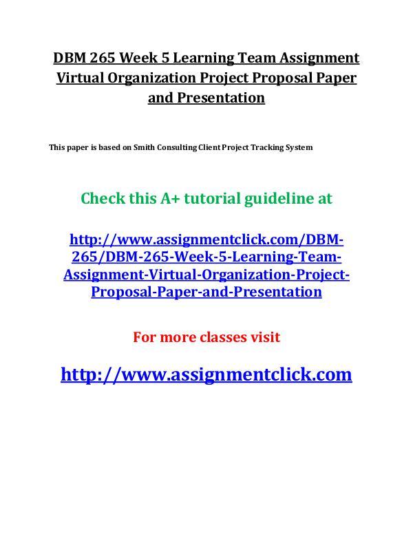 UOP DBM 265 Entire Course UOP DBM 265 Week 5 Learning Team Assignment Virtua