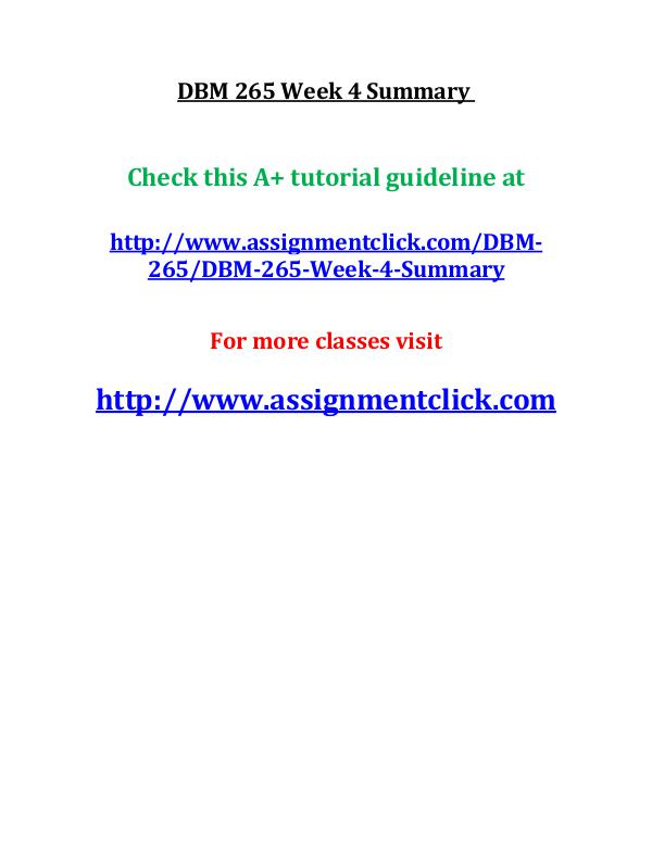 UOP DBM 265 Entire Course UOP DBM 265 Week 4 Summary