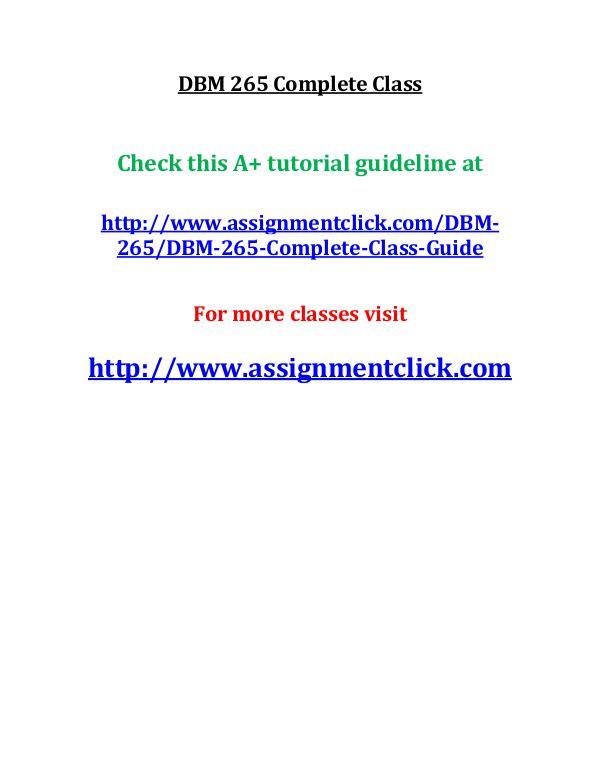 UOP DBM 265 Entire Course UOP DBM 265 Complete Class