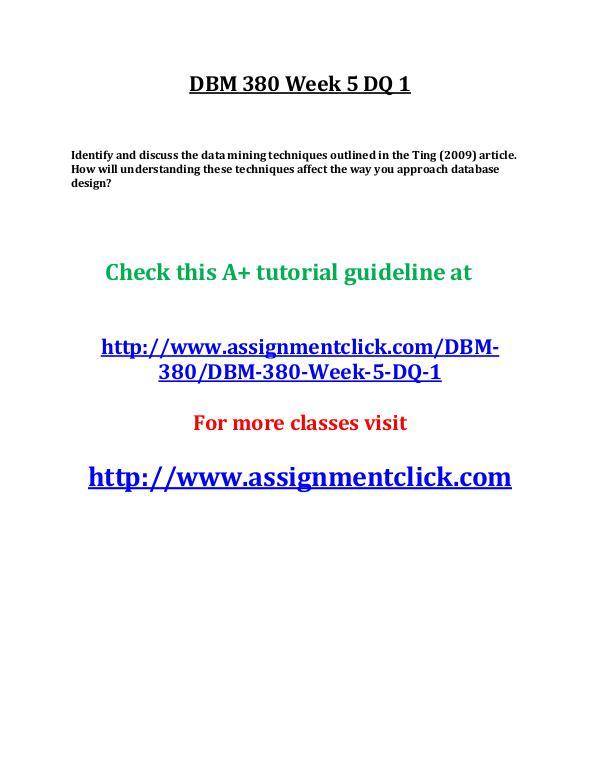 UOP DBM 380 Entire Course UOP DBM 380 Week 5 DQ 1