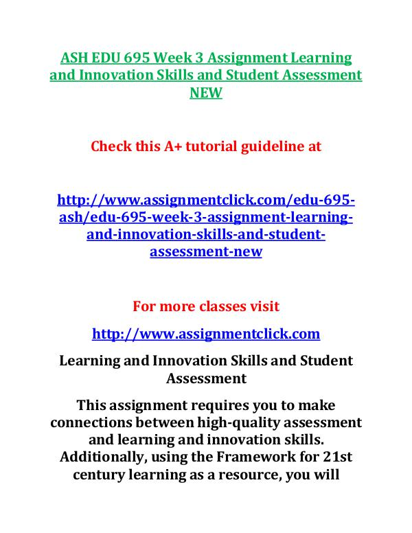 ASH EDU 675 Entire Course NEW ASH EDU 695 Week 3 Assignment Learning and Innovat