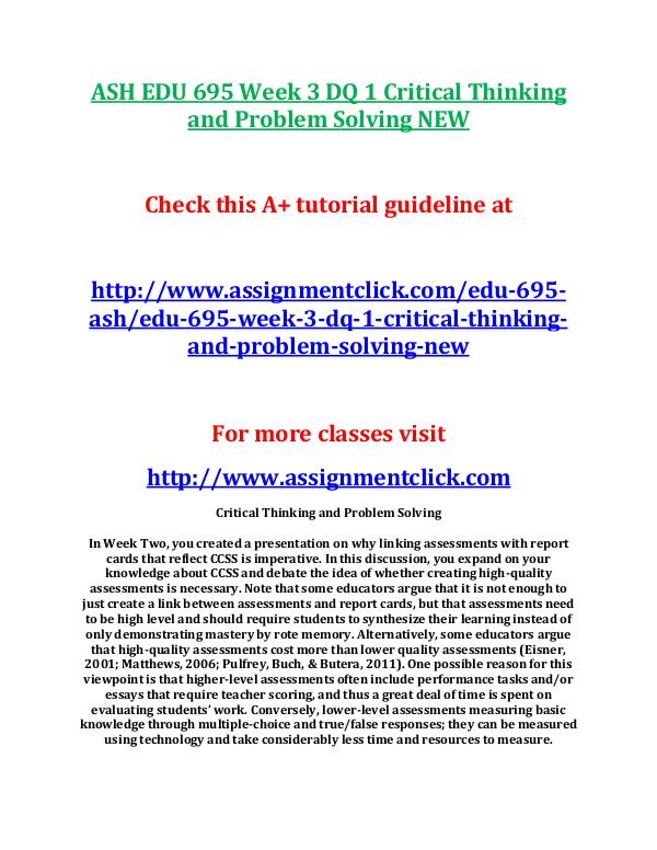 ASH EDU 675 Entire Course NEW ASH EDU 695 Week 3 DQ 1 Critical Thinking and Prob