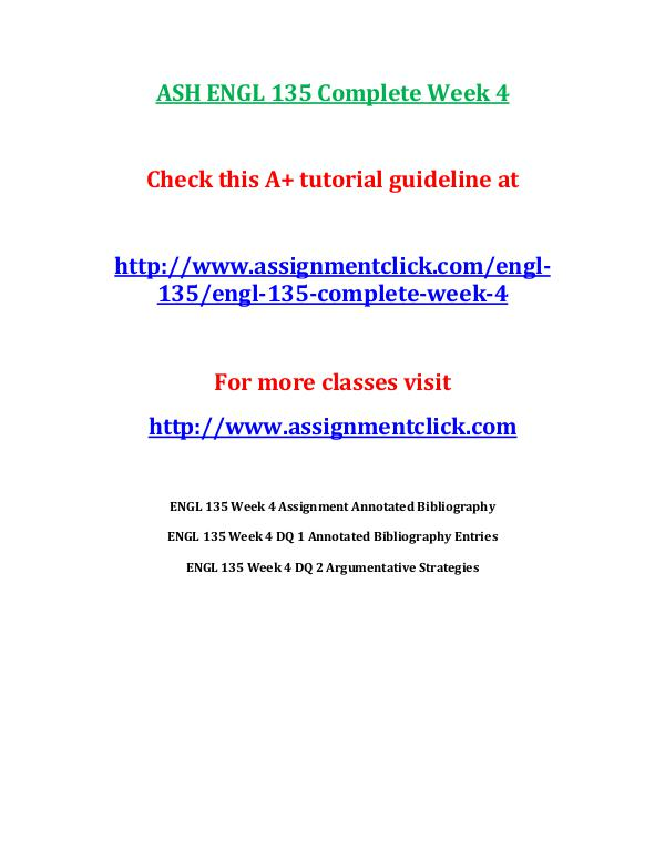ASH ENGL 135 Entire Course ASH ENGL 135 Complete Week 4