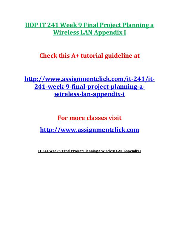 UOP IT 241 Entire Course UOP IT 241 Week 9 Final Project Planning a Wireles