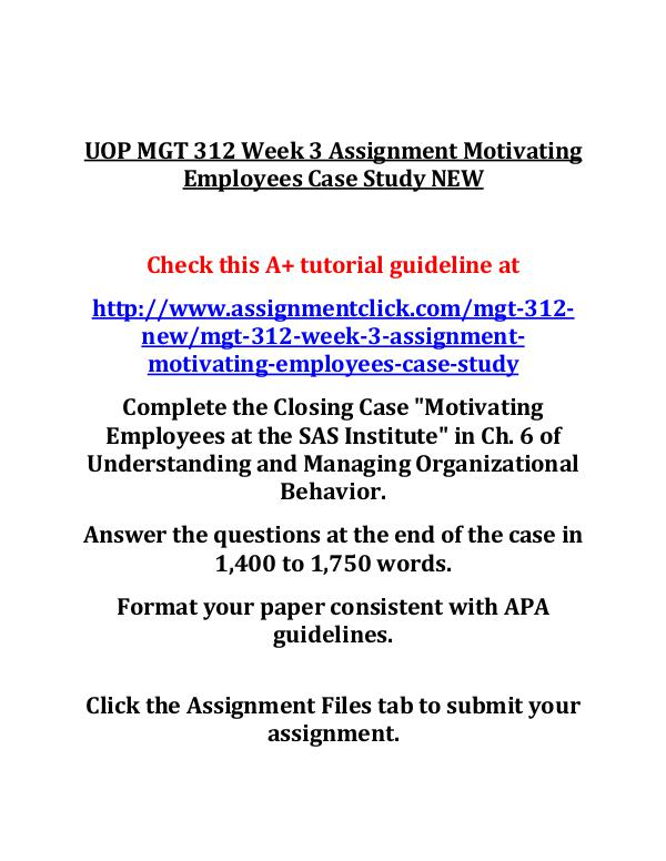 motivating employees case study mgt 312