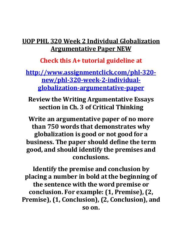 UOP PHL 320 Entire Course NEW UOP PHL 320 Week 2 Individual Globalization Argume