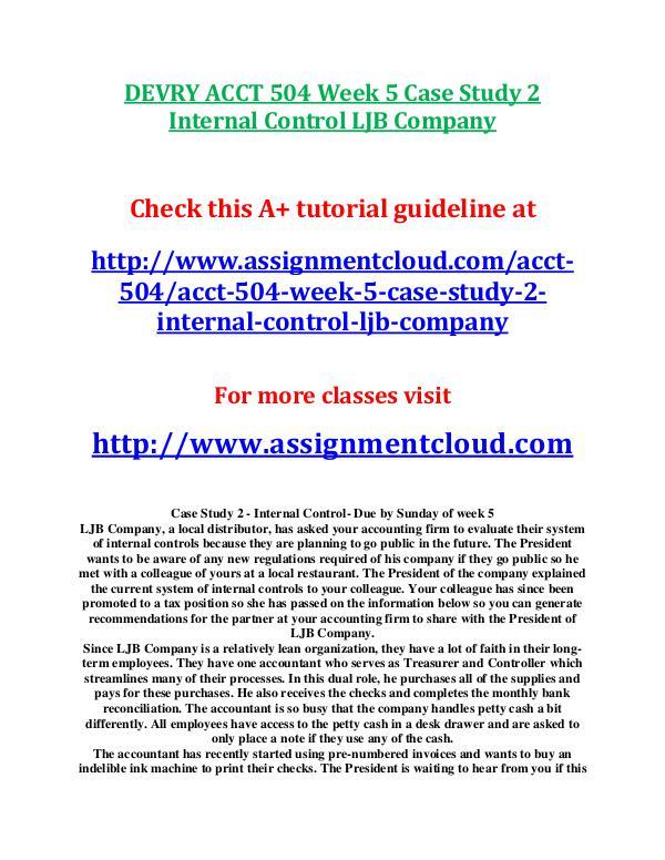 Devry ACCT 504 entire course DEVRY ACCT 504 Week 5 Case Study 2 Internal Contro