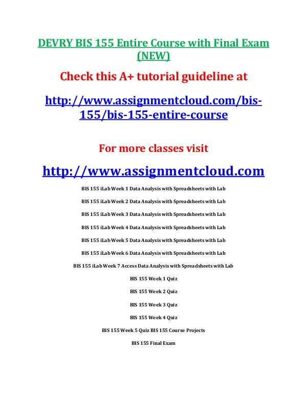 Devry BIS 155 entire course DEVRY BIS 155 Entire Course with Final Exam (NEW)