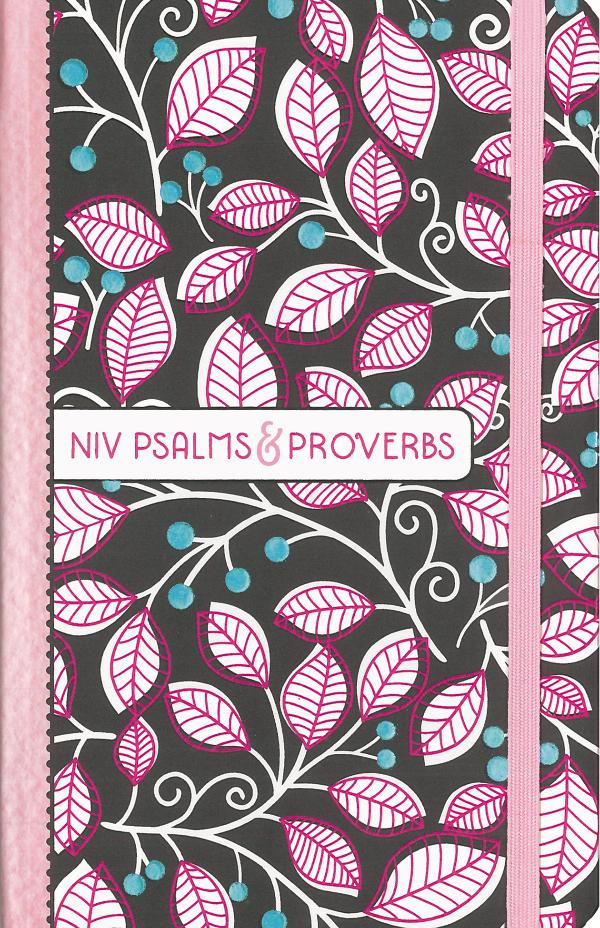 NIV Psalms and Proverbs NIV Psalms & Proverbs