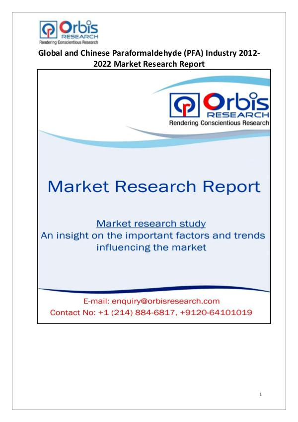 Market Research Reports Globally & Chinese Paraformaldehyde (PFA) Industry
