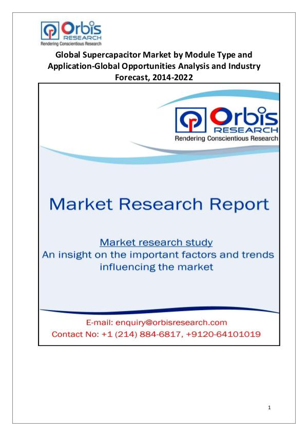 Market Research Reports Supercapacitors Industry Worldwide and Chinese