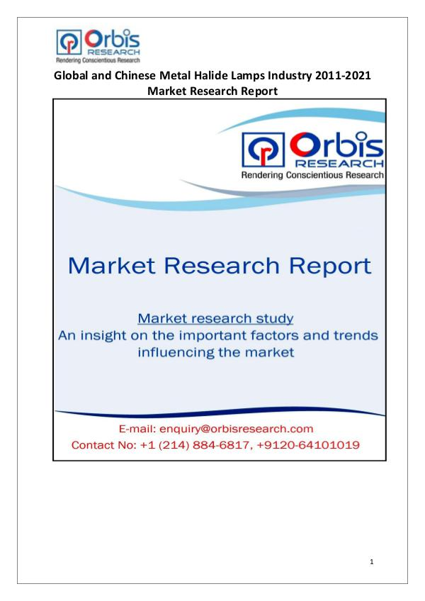 Market Report Study Metal Halide Lamps Market Worldwide and Chinese