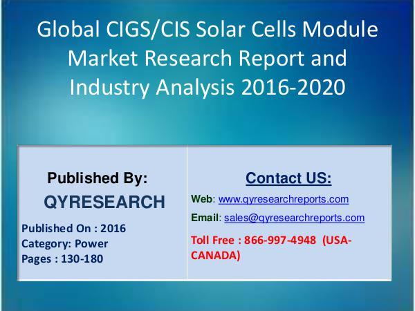 Global CIGS/CIS Solar Cells Module Industry 2016 Market 7