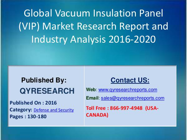 Market State Global Vacuum Insulation Panel (VIP) Industry 2016 7